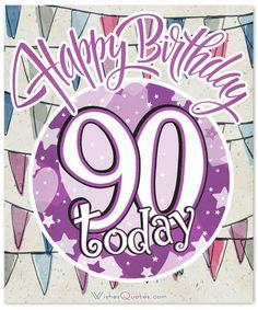 Happy Birthday 90 Today