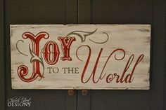 Church Street Designs: Joy to the World - Sign Giveaway