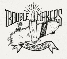 betype:  Trouble Makers by Piotr Jakuboski