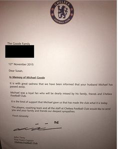 The letter from Terry passes on his deepest sympathies to the family on behalf of Chelsea football club Chelsea Fans, Chelsea Football, Deepest Sympathy, Condolences, Death, Lettering, Club, Drawing Letters, Letters