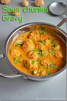 Soya Chunks Gravy For Rice, Roti - Meal Maker Gravy - Soya Chunks Recipes Lunch Recipes Indian, Veg Recipes, Curry Recipes, Easy Chicken Recipes, Kitchen Recipes, Vegetarian Recipes, Cooking Recipes, Healthy Recipes, Vegetarian Dinners