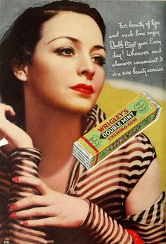 """For beauty of lips and neck-line, enjoy Double Mint gum.""  Yes, it really says that!!   #vintage #1930s #food #gum #ads"