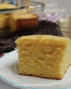 Sweet Cornbread-perfectly moist and flavorful. Try a slice grilled with butter!