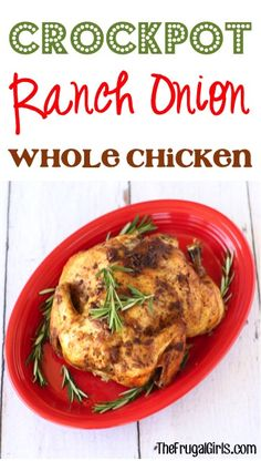Crockpot+Ranch+Onion+Whole+Chicken+Recipe!