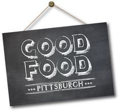 25 Mouth-Watering Things to Eat in Pittsburgh Right Now — Good Food Pittsburgh