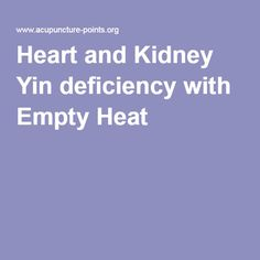 Heart and Kidney Yin