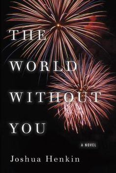 The World Without You by Joshua Henkin #Oprah