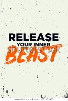 Find Release Your Inner Beast Gym Quotes stock images in HD and millions of other royalty-free stock photos, illustrations and vectors in the Shutterstock collection. Thousands of new, high-quality pictures added every day. Beast Quotes, Motivational Wallpaper, Gym Quote, Success Quotes, Health Benefits, Script, Vectors, Roman, Royalty Free Stock Photos