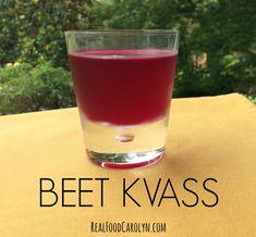 Beet Kvass   Real Food Carolyn