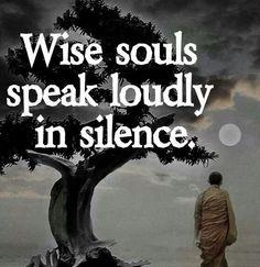 The wisdom of silence ..*