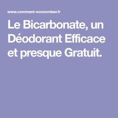 Le Bicarbonate, un Déodorant Efficace et presque Gratuit.