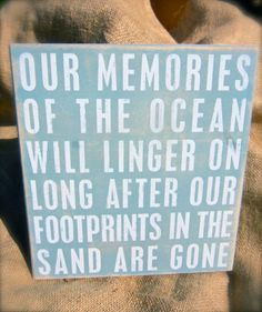 MEMORIES OF THE OCEAN WILL LINGER ON LONG AFTER....SO MANY MEMORIES!!