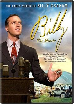 Billy: The Early Years (2008) The early life of American Evangelist Billy Graham.  J. Thomas Bailey, Dan Beene, Cliff Bemis.. TS Bio