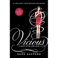 Vicious ( Pretty Little Liars) (Hardcover)