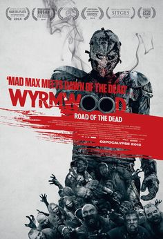 Wyrmowood Road of the Dead (2014)
