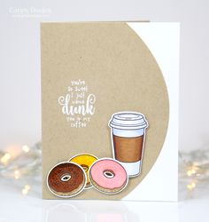 donut card - kraft on white layout - bjl Cricut Cards, Stampin Up Cards, Diy And Crafts, Paper Crafts, We Go Together, Coffee And Donuts, Coffee Theme, Lawn Fawn Stamps, Coffee Cards