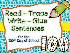 Practice reading, writing, and making sentences for the 100th day of school! Students read, trace, and write the sentence. Then, they have to cut out the words in the sentence and glue then in the correct order.NO PREP! Just print and go! Put these out for morning work on your 100th day of school or include them in your daily activities!Check out my Read-Trace-Write-Glue Sentences for Sight Words!