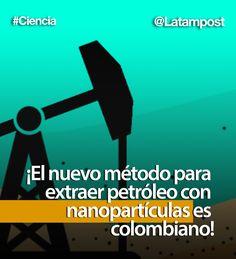 El país latinoamericano tiene la primera patente en el mundo para extraer petróleo con nanopartículas. Aquí le contamos lo que debe saber  #Petroleo #combustible #colombia #colombiano #fracking