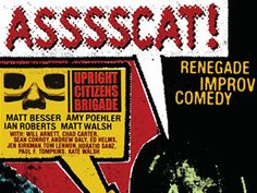 ASSSSCAT is the Upright Citizens Brigade's improv juggernaut that has played to critical acclaim and sold out audiences across the country.So what exactly is ASSSSCAT?  Well, it starts with a group of improv comedians currently working in film and television taking the stage accompanied by a special guest monologist. Some guest monologists are talented celebrities, others are screwed up weirdos.  Either way, they usually have great stories to tell.  We take a su...