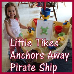 Enter to #win a @Little Tikes Anchors Away Pirate Ship Water Toy! Ends 5/6
