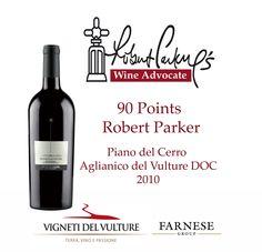 90 points Robert Parker's The Wine Advocate - April 2015 - Piano del Cerro Aglianico del Vulture DOC 2010