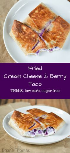 Fried Cream Cheese and Berry Taco