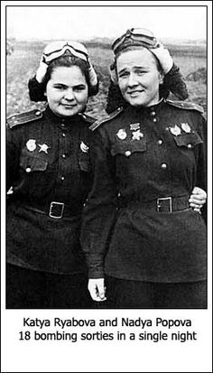 Night Witches Katya Ryabova and Nadya Popova, who completed 18 bombing sorties in a single night