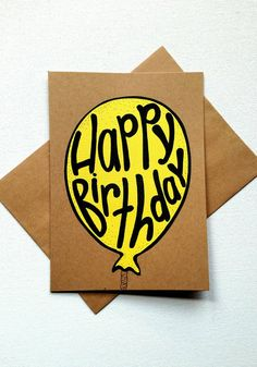 Hand lettered birthday balloon greeting card, yellow birthday balloon, birthday celebration, blank Kraft birthday card.