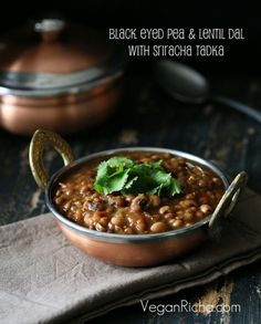 Vegan Richa: Black Eyed Pea and Lentil Stew with Sriracha Tadka. Raungi aur Sabut Masoor Dal. Vegan Glutenfree Recipe
