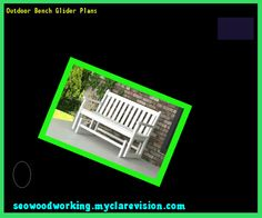 Outdoor Bench Glider Plans 112319 - Woodworking Plans and Projects!
