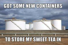 Only in Texas! Tea Container, Texas Humor, Only In Texas, Sweet Tea, Lol, Funny Stuff, Southern, Texas History, Originals