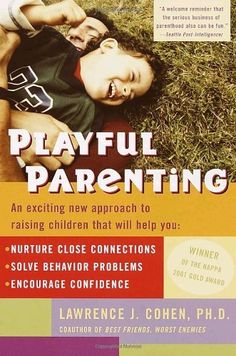 Playful Parenting, http://www.amazon.de/dp/0345442865/ref=cm_sw_r_pi_awdl_iFZQtb0TBSR9V