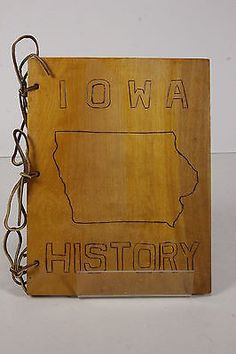 Hand Crafted 'IOWA HISTORY' Wooden Binder Cover Vintage Wood Burning Project