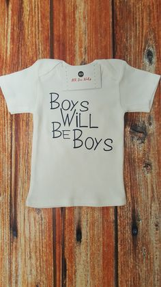 Boys Will Be Boys Shirt by AllForKidsBoutique on Etsy