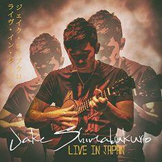 :: ジェイク・シマブクロ 日本デビュー15周年記念リリース第1弾はライブ・アルバム「ライブ・イン・ジャパン」が2月24日リリース!   Wat's!New!! ハワイ by RealHawaii.jp ::