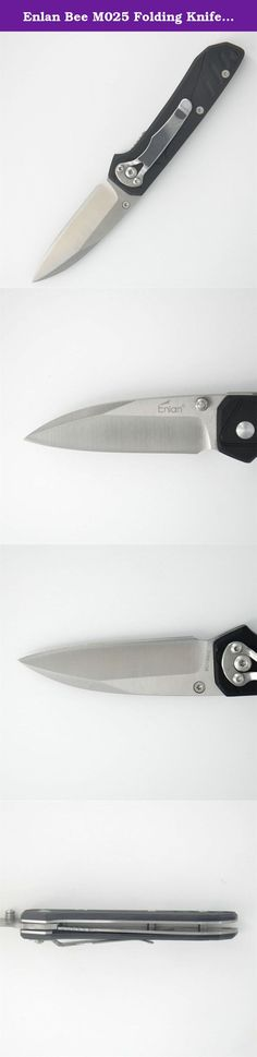 Enlan Bee M025 Folding Knife Black G10 Handle Liner Lock w/ Clip. M025 Blade: 8Cr13MoV (58HRC) stainless steel Handle: G10+ Stainless Steel; Money clip, Lanyard Hole Size: Whole length: 170mm Blade's length: 71mm Closed Length: 100mm Liner Lock Net Weight: 98g .
