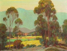 Alfred Mitchell Artist | Alfred Mitchell - El Cajon Valley, Oil on Panel, Early California ...