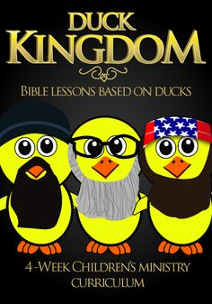 Duck Kingdom- 4-week Children's Ministry Curriculum  www.childrens-ministry-deals.com