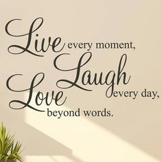 Live Laugh Love Quotes Quotes For Life Chad Saw Stars Love