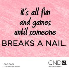 We take our nails very seriously!