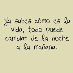 Q si no lo se Words Quotes, Wise Words, Me Quotes, Funny Quotes, Sayings, Daily Quotes, Great Quotes, Quotes To Live By, Inspirational Quotes