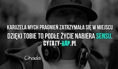 Cytaty rap. Raper Chada teksty.