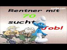 Suche Job im BundeskanzleramtBin 70jähriger RentnerRenten, Politik, Schlümpfe, Zoobe, - YouTube