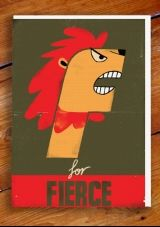 F is for fierce!