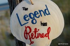 Check out this item in my Etsy shop https://www.etsy.com/listing/476452307/the-legend-has-retired-shell-ornament