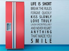 Life is short break the rules forgive quickly muursticker