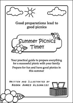 Because good preparations lead to good picnics here is a guide for students for the best summer picnics.This 8 paper guide is full of games and questions to help students  decide what they need for a nice picnic.