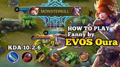 Tutorial Fanny by EVOS Oura - Mobile Legends 2018