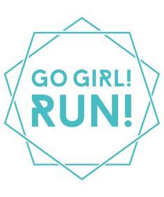 Go Girl! Run!