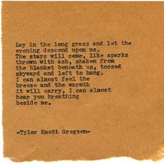 By author Tyler Knott: Typewriter Series #1425 by Tyler Knott Gregson ___ Chasers of the Light & All The Words Are Yours are Out Now! #tylerknott #writinglife #favouriteauthor